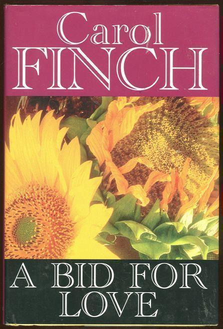 BID FOR LOVE, Finch, Carol