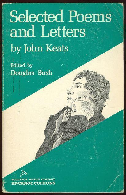 SELECTED POEMS AND LETTERS, Keats, John
