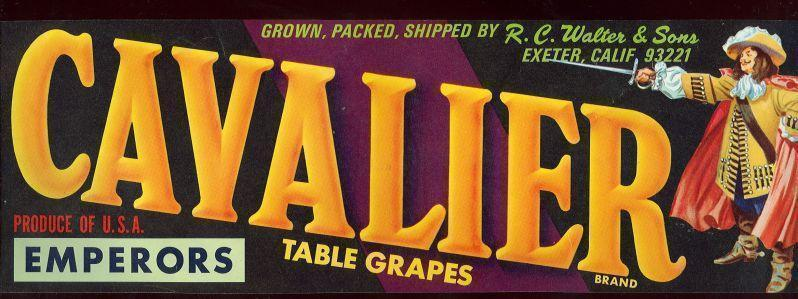 FRUIT CRATE LABEL FOR CAVALIER TABLE GRAPES, EMPERORS, Advertisement
