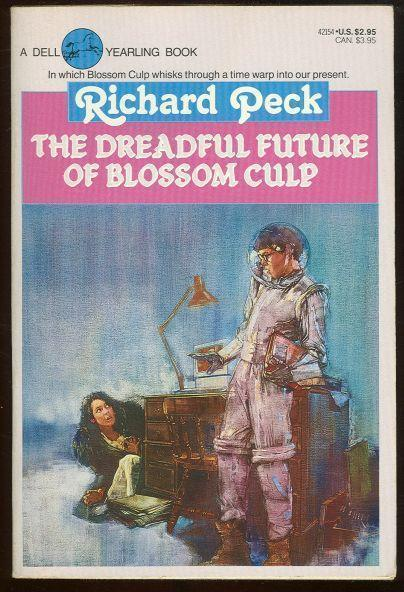DREADFUL FUTURE OF BLOSSOM CULP, Peck, Richard