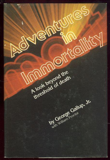 Image for ADVENTURES IN IMMORTALITY A Look Beyond the Threshold of Death