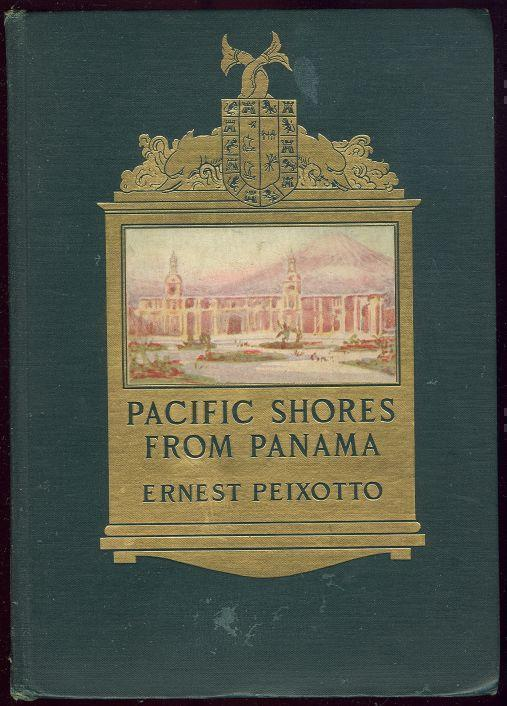 PACIFIC SHORES FROM PANAMA, Peixotto, Ernest