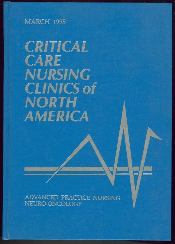 CRITICAL CARE NURSING CLINICS OF NORTH AMERICA Volume 7, Number 1, March 1995, Gould, Kathleen Ahern editor