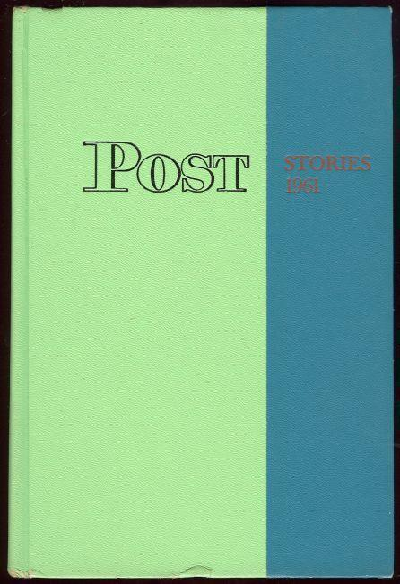 SATURDAY EVENING POST STORIES 1961 Selected from 1960