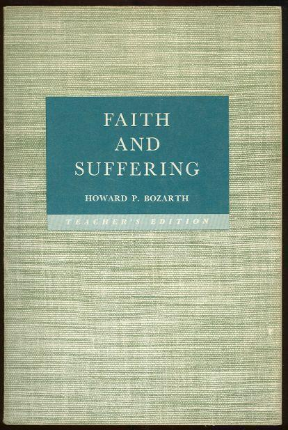 Image for FAITH AND SUFFERING Teacher's Edition. a Course for Older Young People and Adults