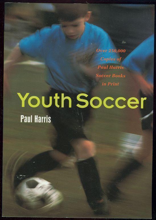YOUTH SOCCER, Harris, Paul