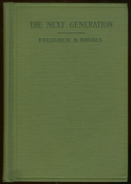 NEXT GENERATION, Rhodes, Frederick