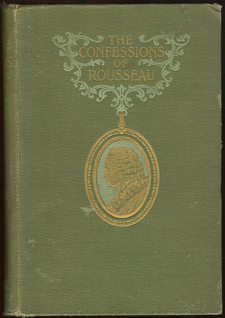 CONFESSIONS OF JEAN JACQUES ROUSSEAU, Rousseau, Jean Jacques
