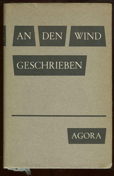 AN DEN WIND GESCHRIEBEN Lyrik Der Freiheit 1933 - 1945, Schlosser, Manfred editor