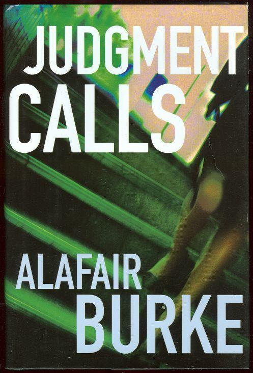 JUDGMENT CALLS, Burke, Alafair