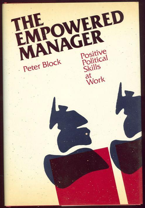 Image for EMPOWERED MANAGER Positive Political Skills At Work