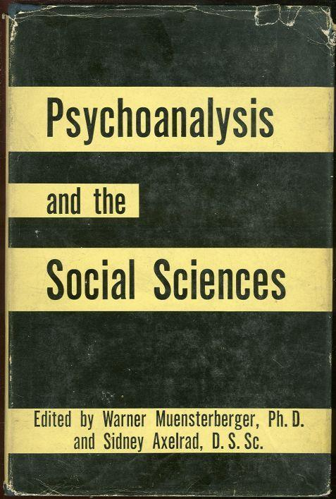 PSYCHOANALYSIS AND THE SOCIAL SCIENCES Volume IV, Muensterberger, Warner editor