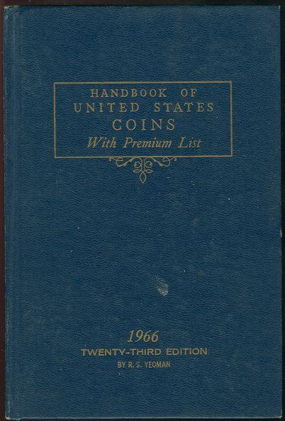 Image for HANDBOOK OF UNITED STATES COINS WITH PREMIUM LIST Twenty-Third Edition