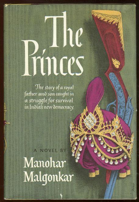 PRINCES, Malgonkar, Manohar