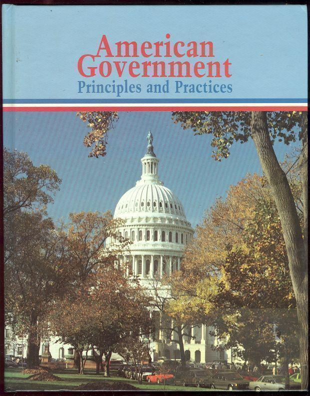 AMERICAN GOVERNMENT Principles and Practices, Turner, Mary Jane