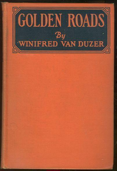 GOLDEN ROADS, Van Duzor, Winifred