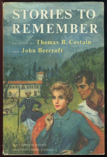 STORIES TO REMEMBER VOLUME TWO, Costain, Thomas B. editor Selected and John Beecroft