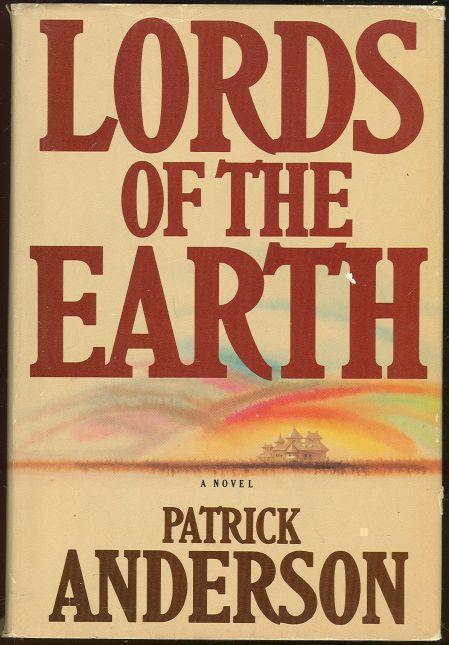 LORDS OF THE EARTH, Anderson, Patrick