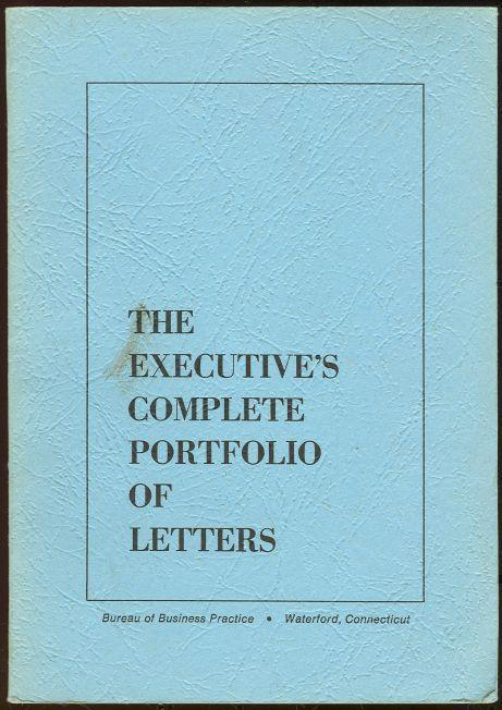 EXECUTIVE'S COMPLETE PORTFOLIO OF LETTERS