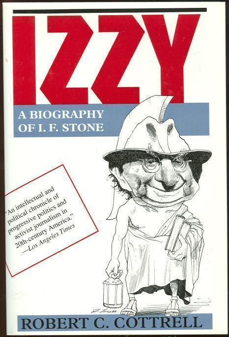 Image for IZZY A Biography of I. F. Stone