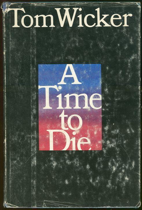TIME TO DIE, Wicker, Tom