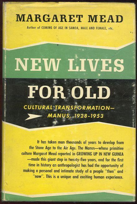 Image for NEW LIVES FOR OLD Cultural Transformation - Manus, 1928-1953