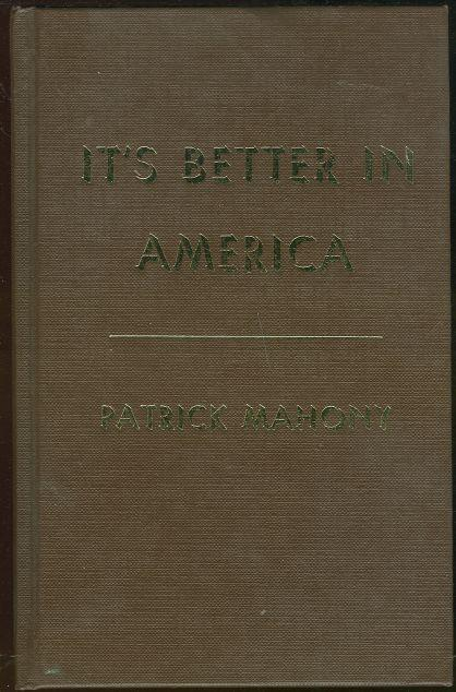 Image for IT'S BETTER IN AMERICA A Book of Superlatives