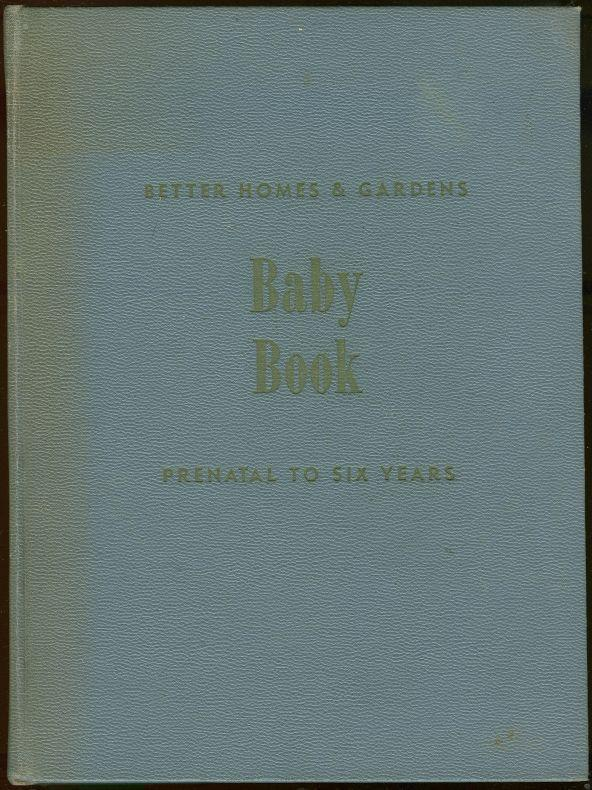 BABY BOOK A Handbook for Mothers, Better Homes and Gardens