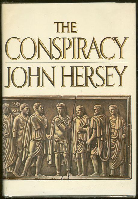 CONSPIRACY, Hersey, John