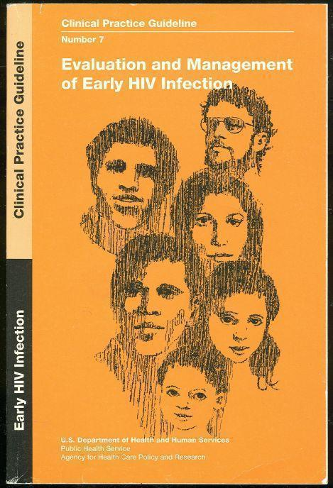 EVALUATION AND MANAGEMENT OF EARLY HIV INFECTION, U S Department Of Health and Human Serivices