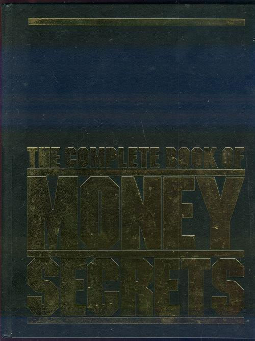 COMPLETE BOOK OF MONEY SECRETS