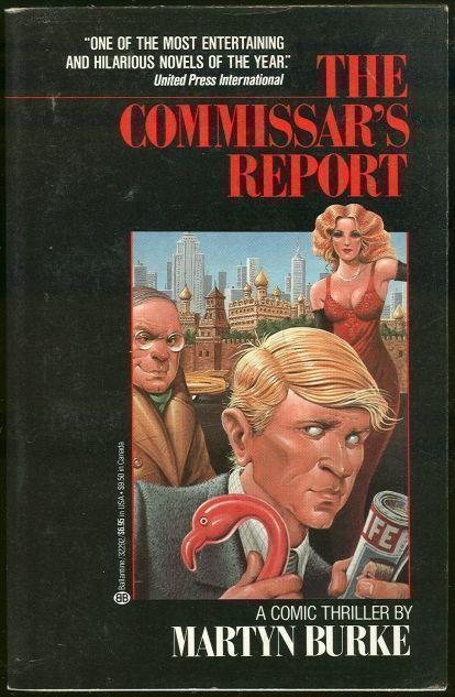 COMMISSAR'S REPORT, Burke, Martyn