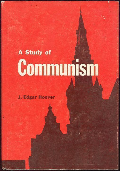 STUDY OF COMMUNISM, Hoover, J. Edgar