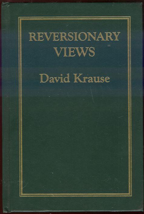 REVERSIONARY VIEWS, Krause, David