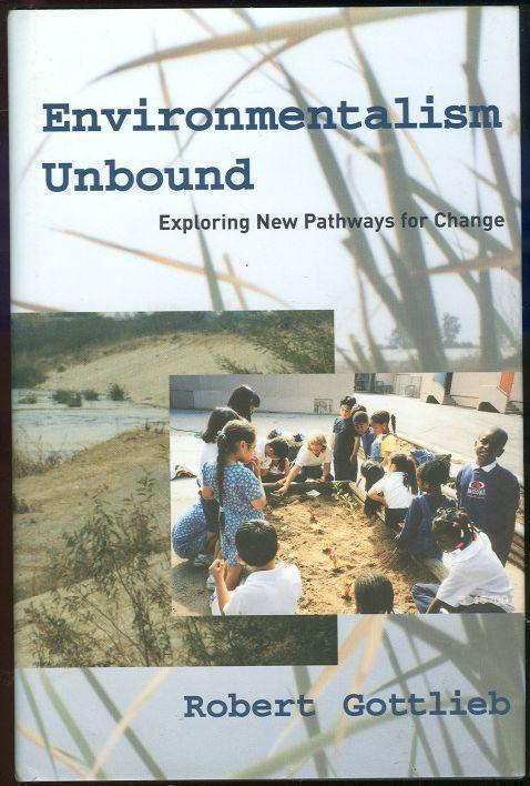 Image for ENVIROMENTALISM UNBOUND Exploring New Pathways for Change