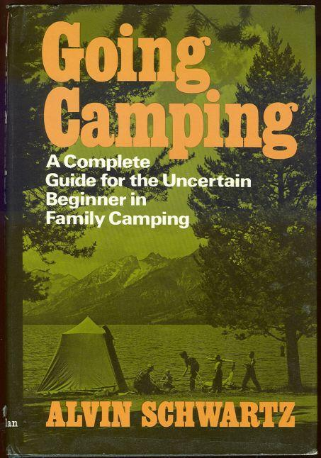 Image for GOING CAMPING A Complete Guide for the Uncertain Beginner in Family Camping