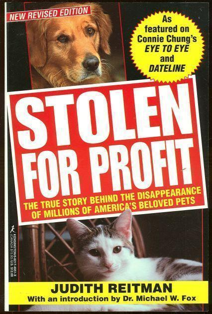 Image for STOLEN FOR PROFIT The True Story Behind the Disppearance of Millions of America's Beloved Pets
