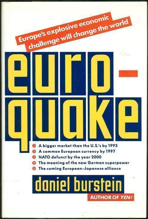 Image for EUROQUAKE Europe's Explosive Economic Challenge Will Change the World