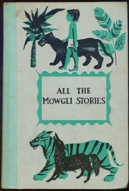 ALL THE MOWGLI STORIES, Kipling, Rudyard