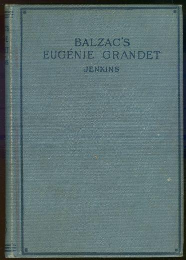 EUGENIE GRANDET, Balzac, Honore