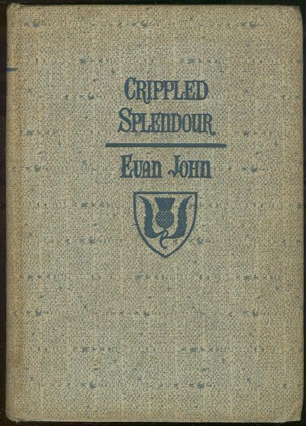 CRIPPLED SPLENDOUR, John, Evan