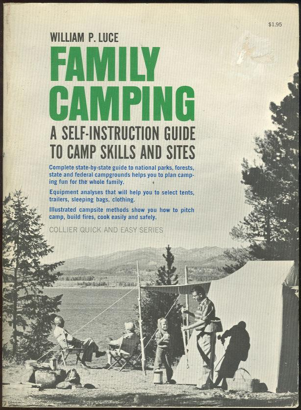 Image for FAMILY CAMPING A Self Instruction Guide to Camp Skills and Sites