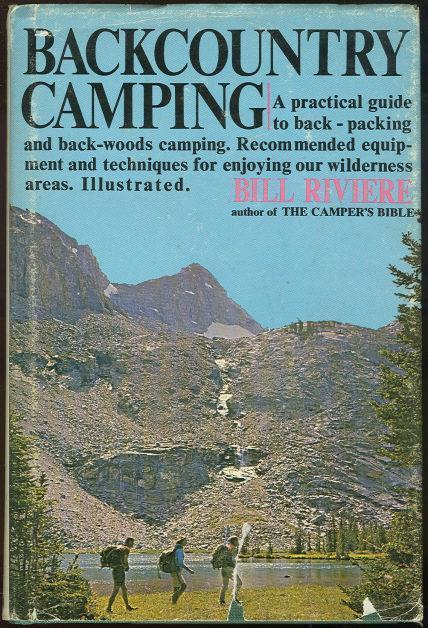 BACKCOUNTRY CAMPING, Riviere, Bill