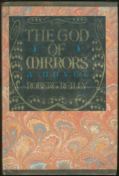 GOD OF MIRRORS, Reilly, Robert