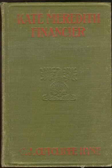 KATE MEREDITH FINANCIER, Hyne, C. J. Cutcliffe