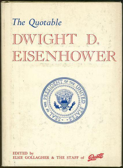 QUOTABLE DWIGHT D. EISENHOWER, Gollagher, Elsie editor