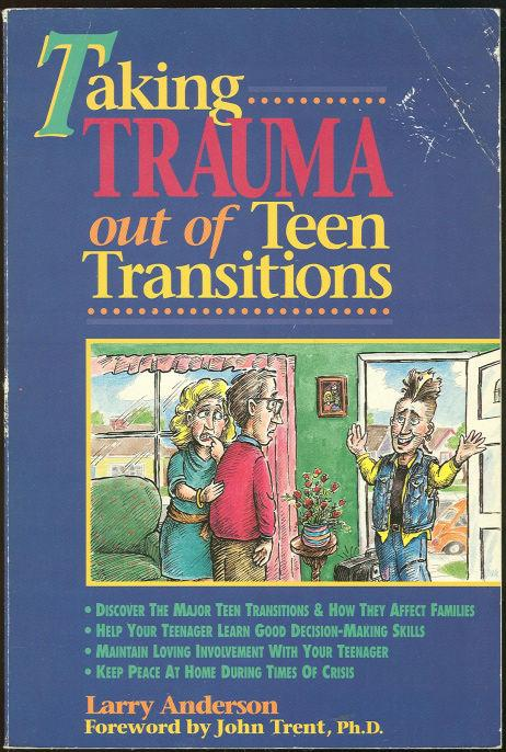Image for TAKING TRAUMA OUT OF TEEN TRANSITIONS