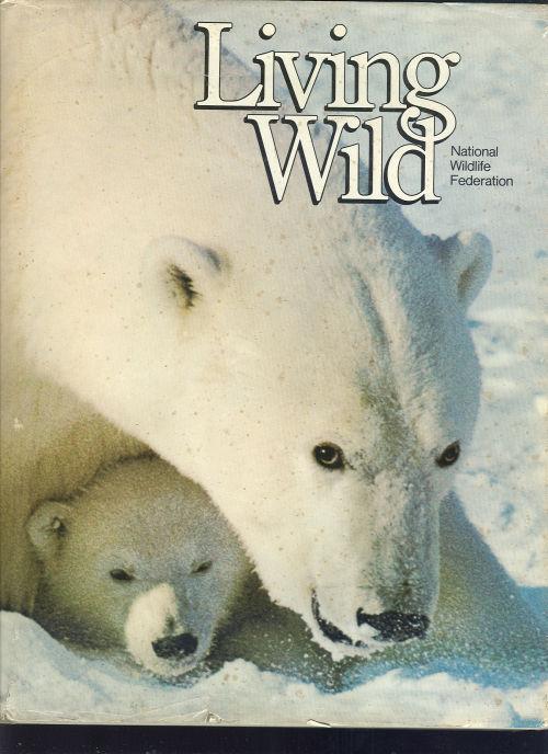 LIVING WILD The Secrets of Animal Survival, Robinson, David