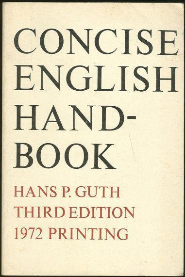 CONCISE ENGLISH HANDBOOK, Guth, Hans