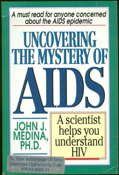 Image for UNCOVERING THE MYSTERY OF AIDS A Scientist Helps You Understand HIV